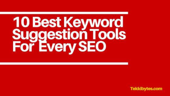 Best Keyword Suggestion Tool