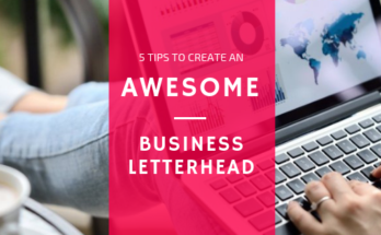 5 tips to create an awesome business letterhead