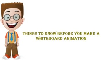 Things to Know Before You Make a Whiteboard Animation