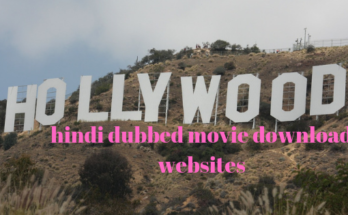 Hollywood hindi dubbed movie download websites