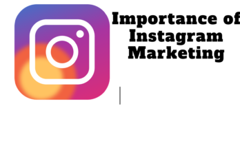 Importance of Instagram Marketing