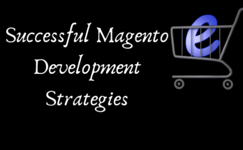 Successful-Magento-Development-Strategies