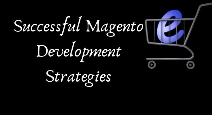 Successful-Magento-Development-Strategies